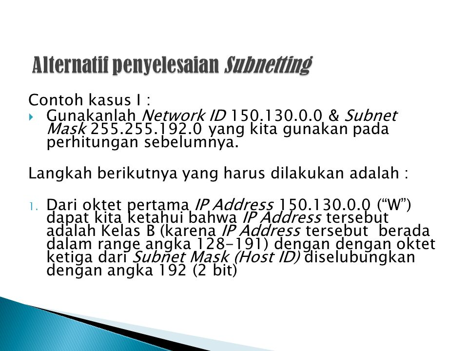 Alternatif penyelesaian Subnetting