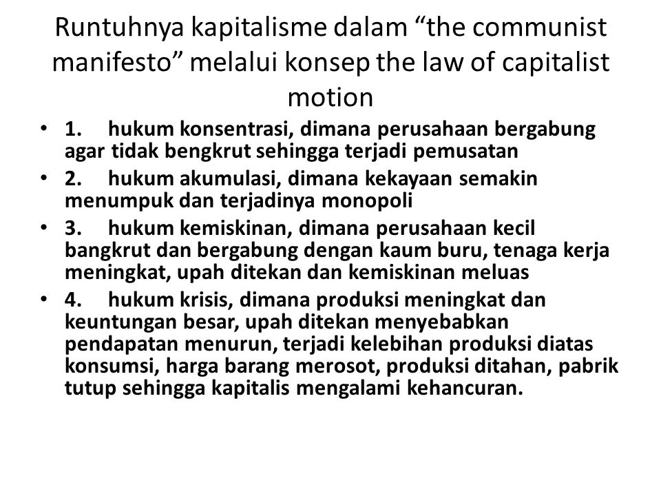 Runtuhnya kapitalisme dalam the communist manifesto melalui konsep the law of capitalist motion