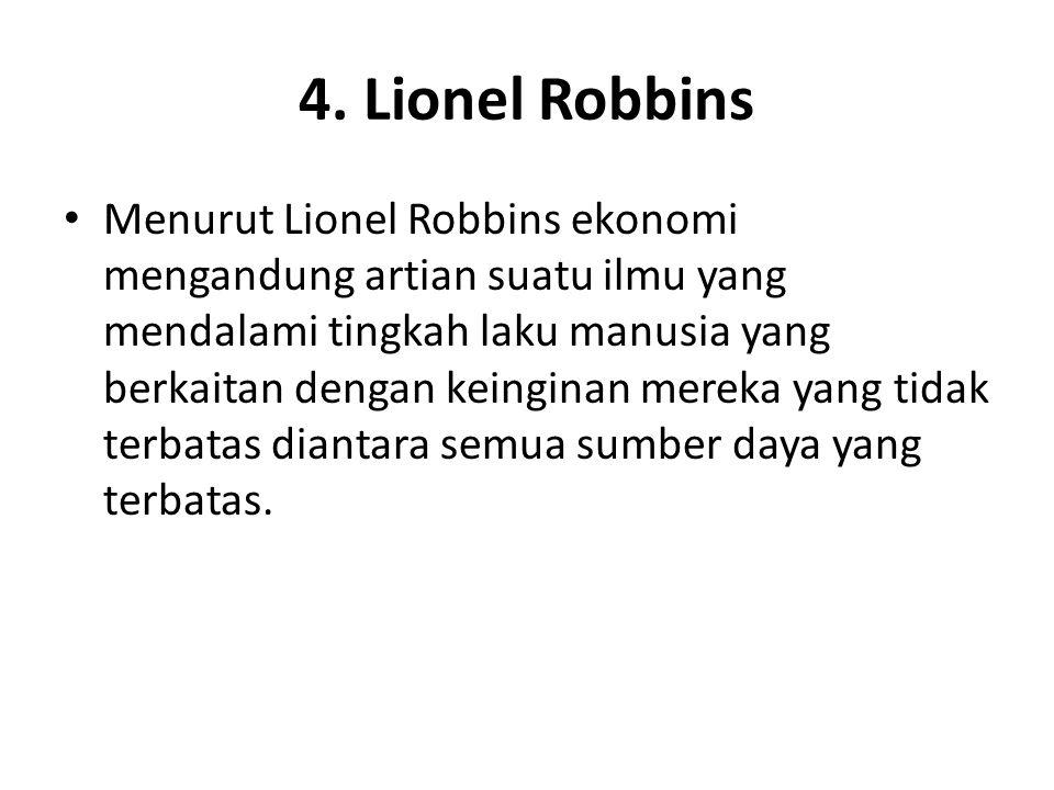 4. Lionel Robbins
