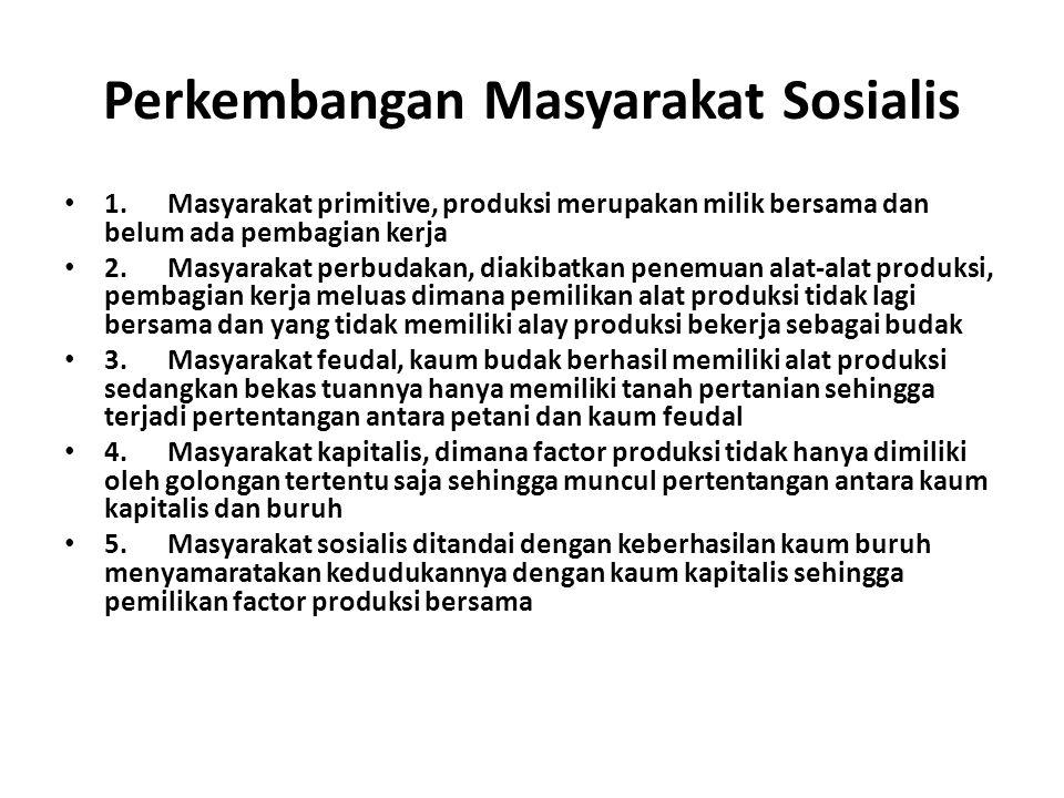 Perkembangan Masyarakat Sosialis