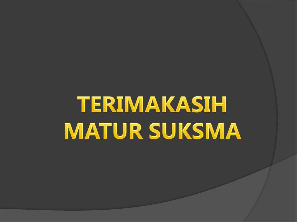 TERIMAKASIH MATUR SUKSMA