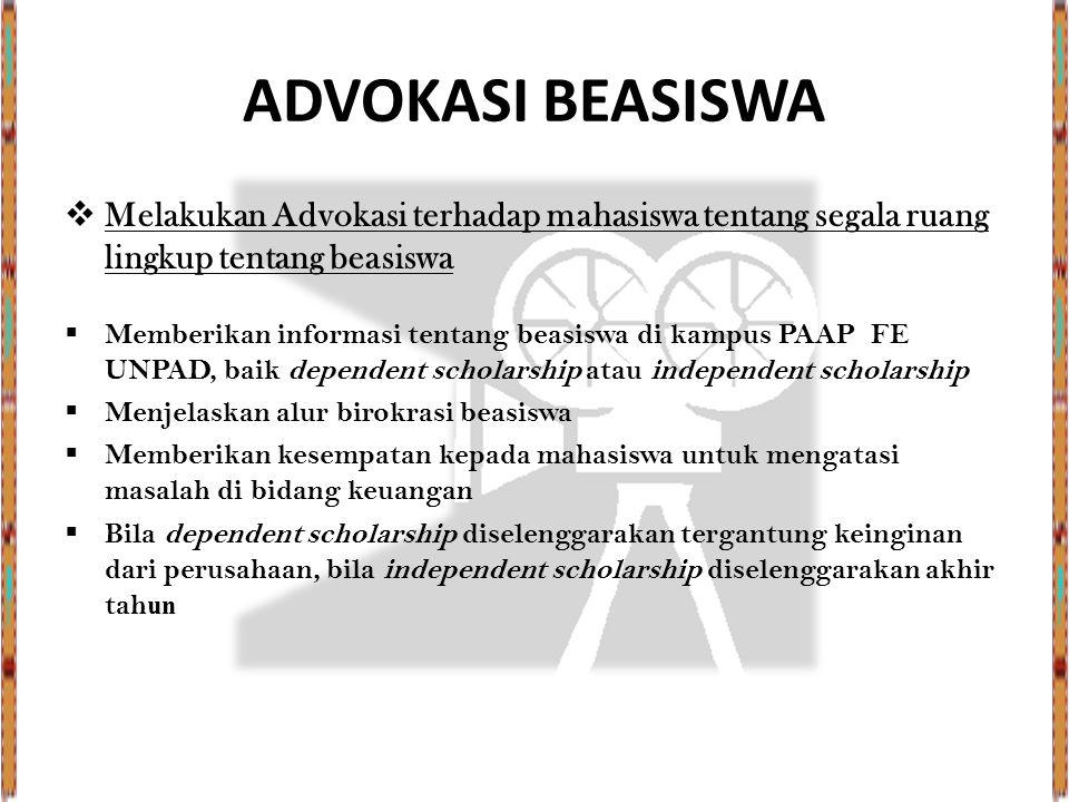 ADVOKASI BEASISWA Melakukan Advokasi terhadap mahasiswa tentang segala ruang lingkup tentang beasiswa.