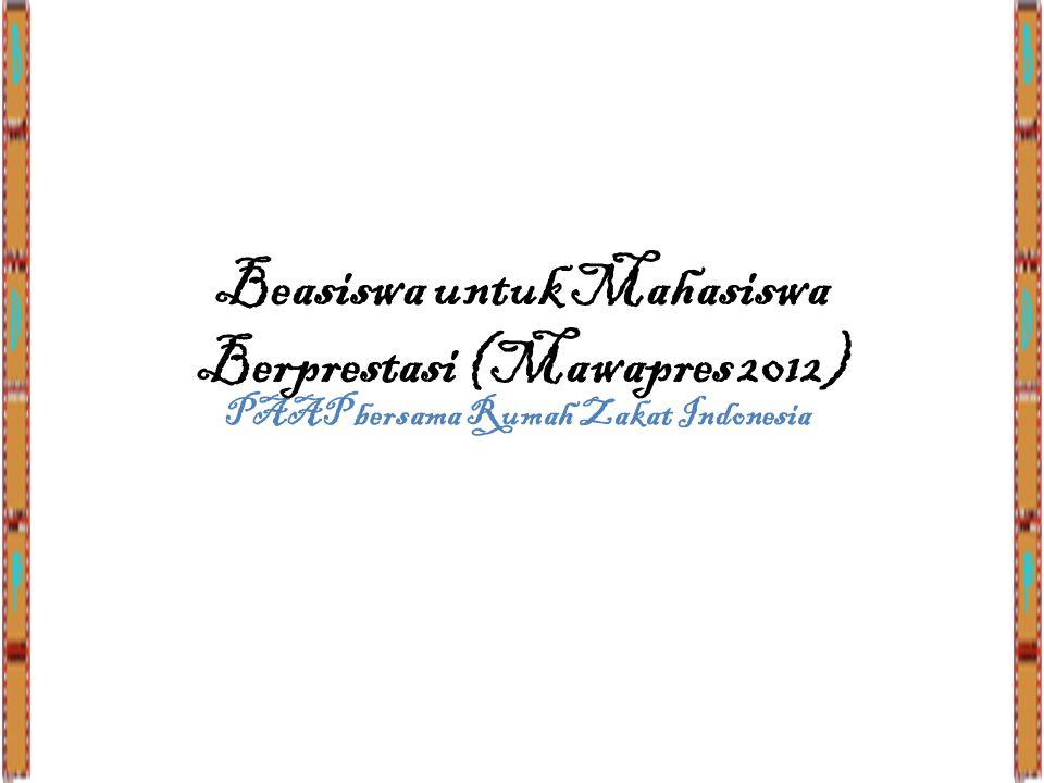 Beasiswa untuk Mahasiswa Berprestasi (Mawapres 2012)