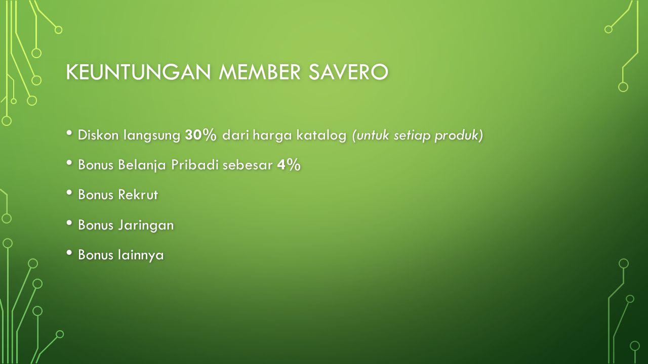 Keuntungan member savero