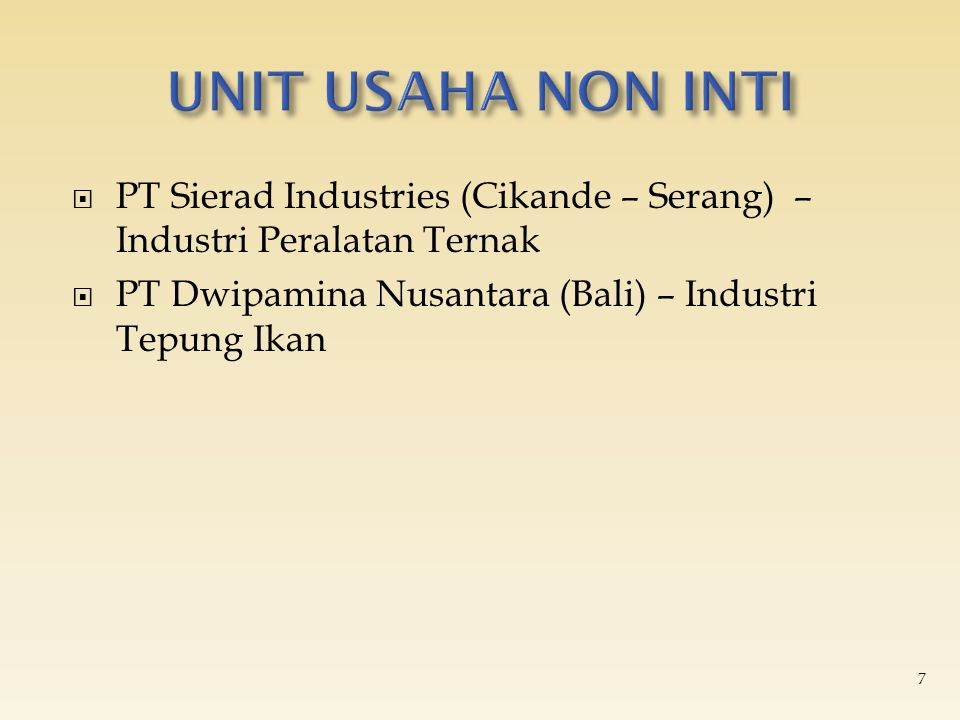UNIT USAHA NON INTI PT Sierad Industries (Cikande – Serang) – Industri Peralatan Ternak.