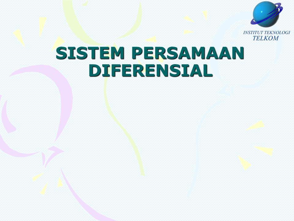 SISTEM PERSAMAAN DIFERENSIAL