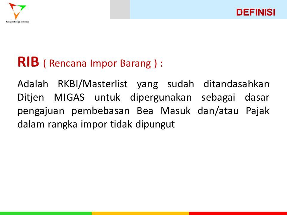 RIB ( Rencana Impor Barang ) :