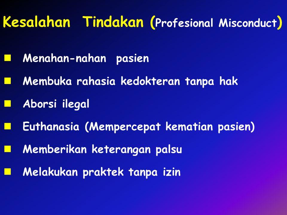 Kesalahan Tindakan (Profesional Misconduct)