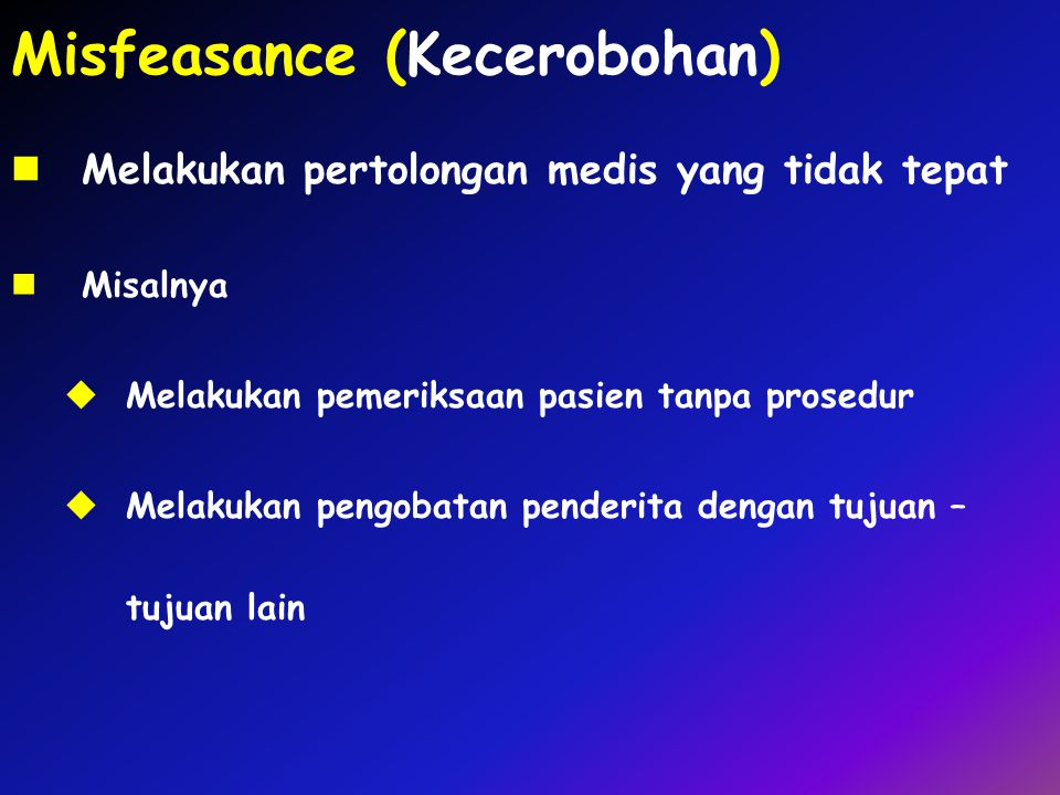 Misfeasance (Kecerobohan)
