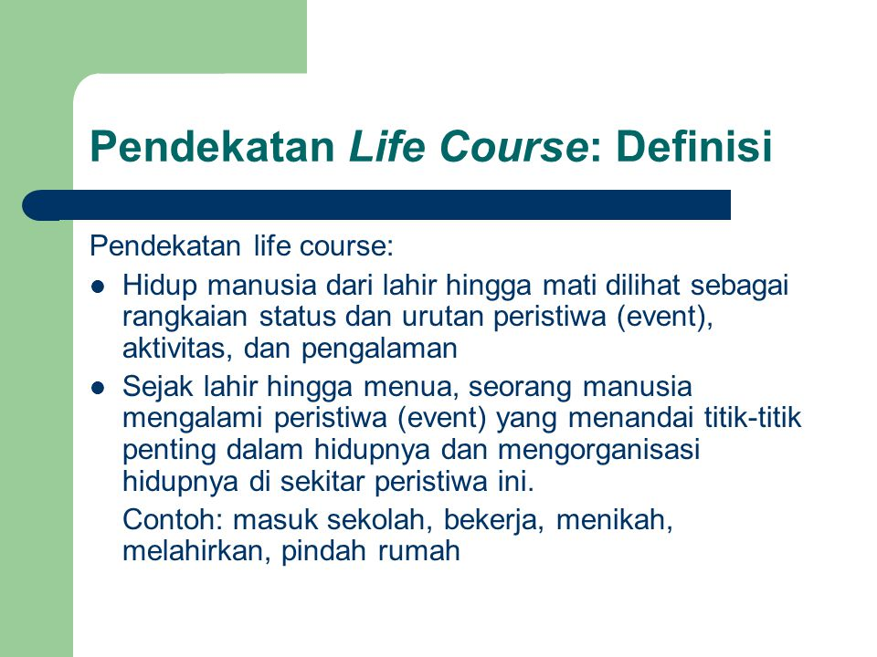 Pendekatan Life Course: Definisi