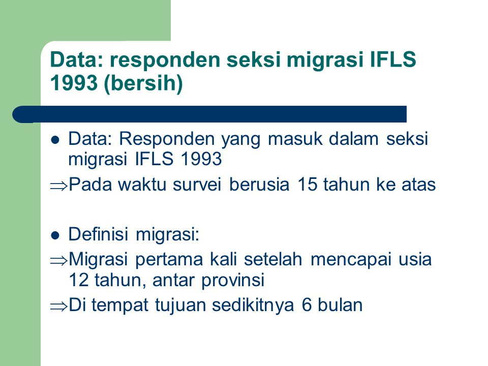 Data: responden seksi migrasi IFLS 1993 (bersih)