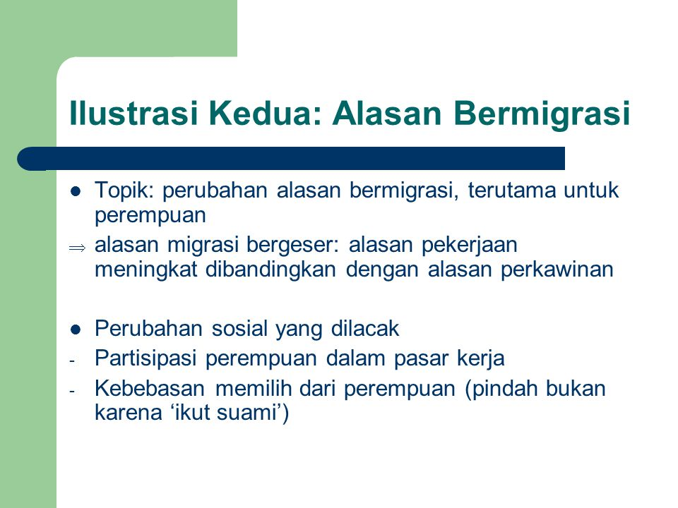 Ilustrasi Kedua: Alasan Bermigrasi