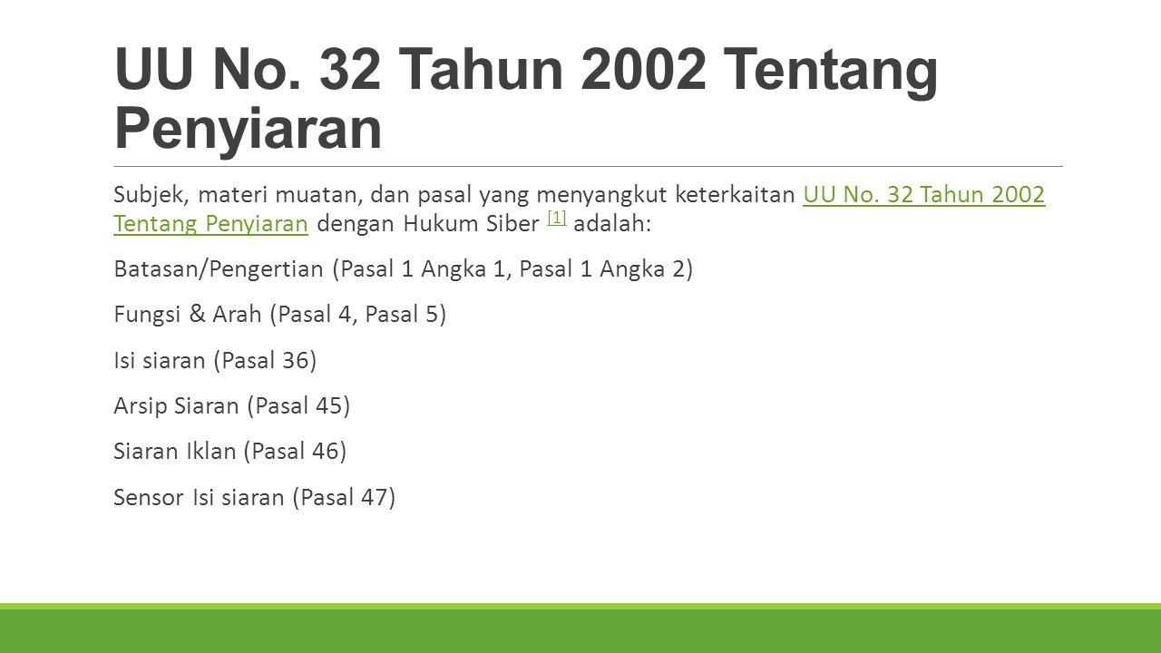 UU No. 32 Tahun 2002 Tentang Penyiaran