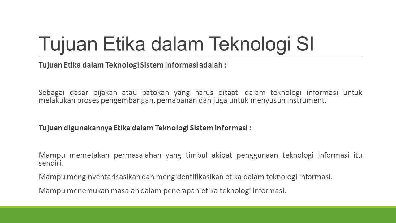 Tujuan Etika dalam Teknologi SI