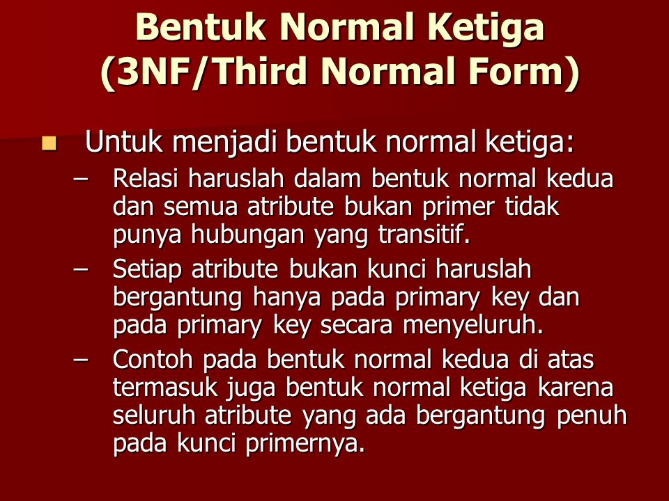 Bentuk Normal Ketiga (3NF/Third Normal Form)