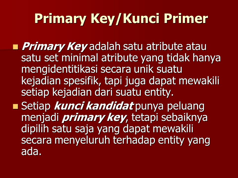 Primary Key/Kunci Primer