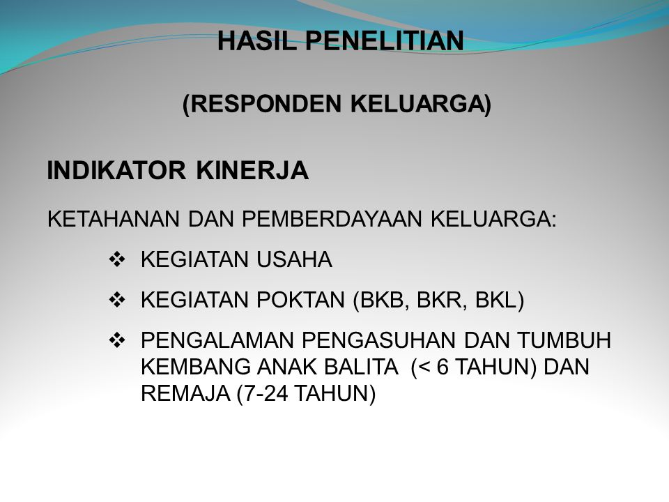 HASIL PENELITIAN (RESPONDEN KELUARGA)