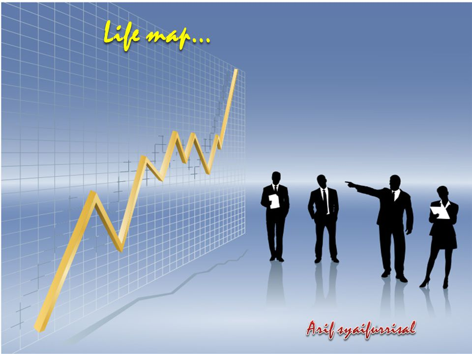 Life map… Arif syaifurrisal