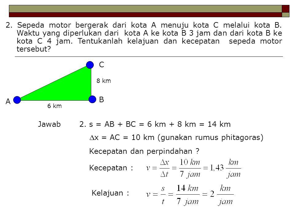 x = AC = 10 km (gunakan rumus phitagoras)