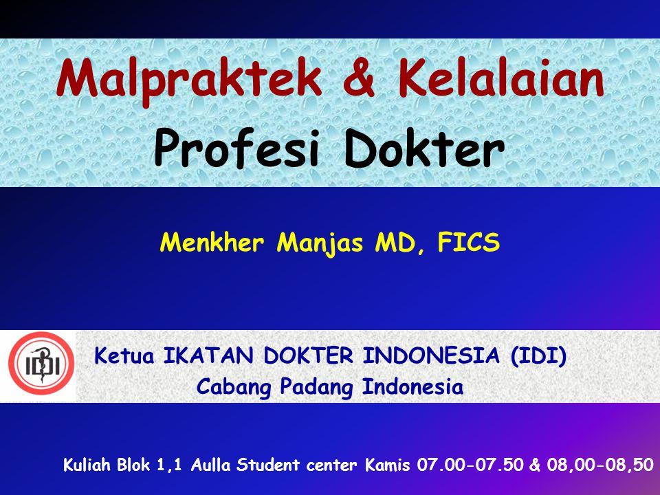 Malpraktek & Kelalaian Profesi Dokter