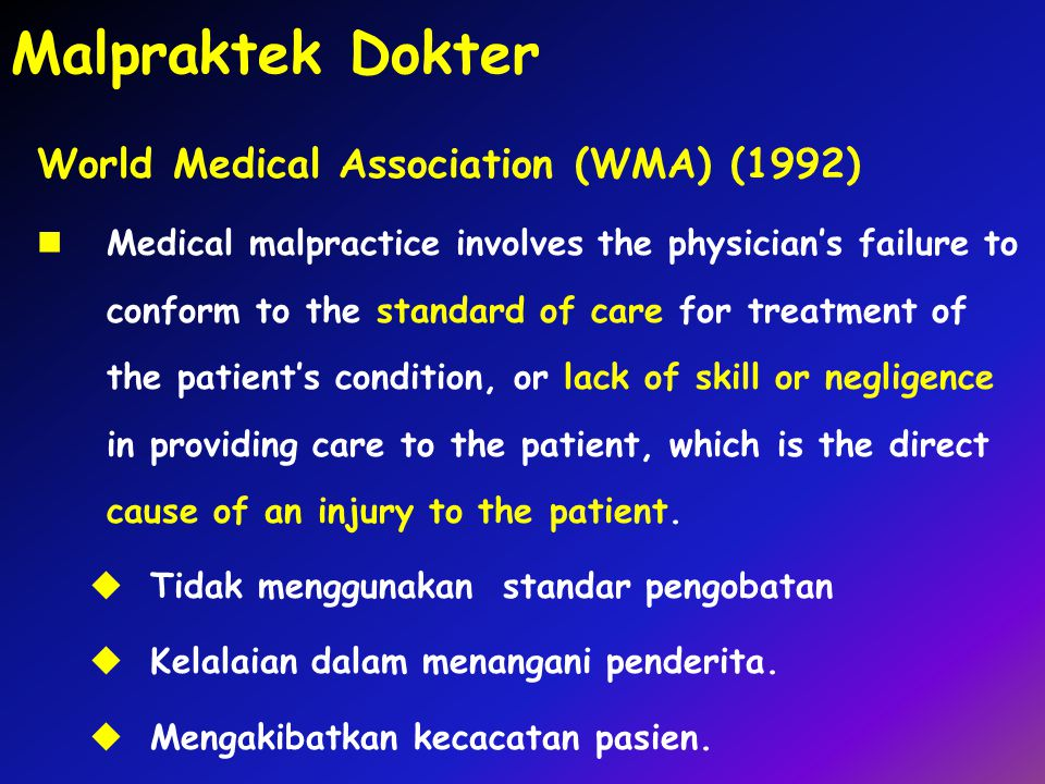 Malpraktek Dokter World Medical Association (WMA) (1992)