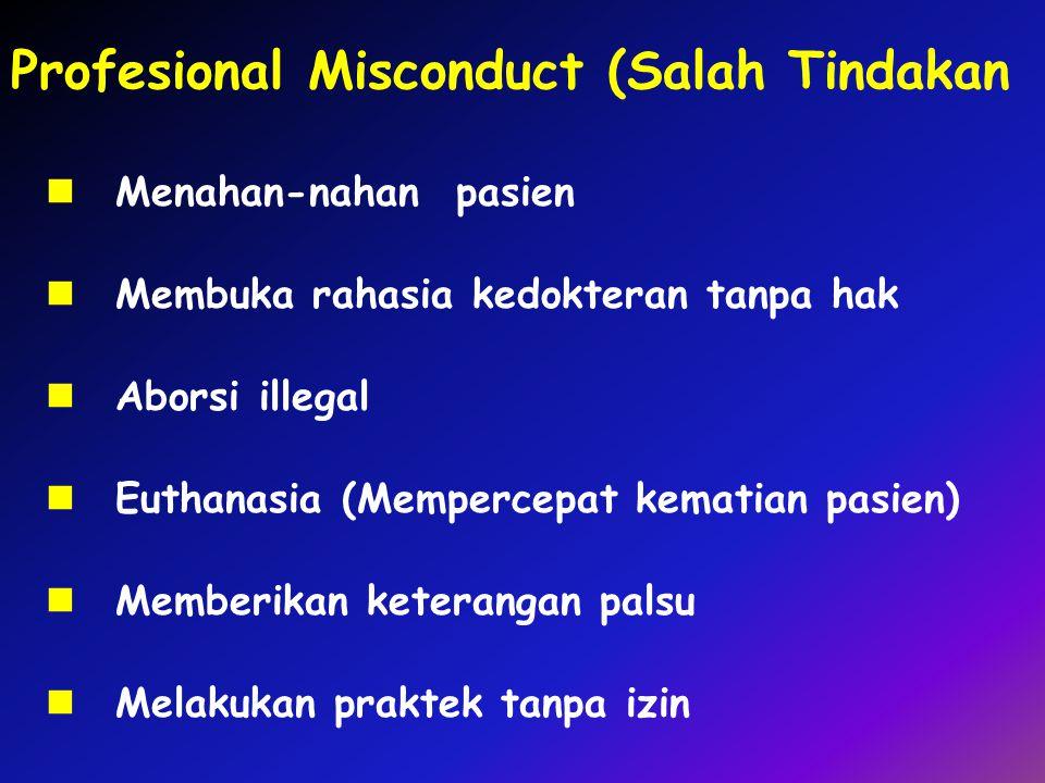 Profesional Misconduct (Salah Tindakan