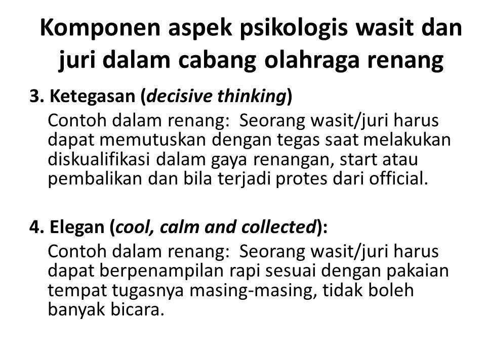 Komponen aspek psikologis wasit dan juri dalam cabang olahraga renang