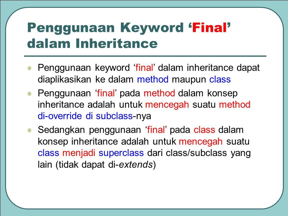 Penggunaan Keyword 'Final' dalam Inheritance