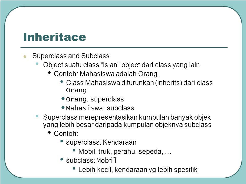 Inheritace Superclass and Subclass