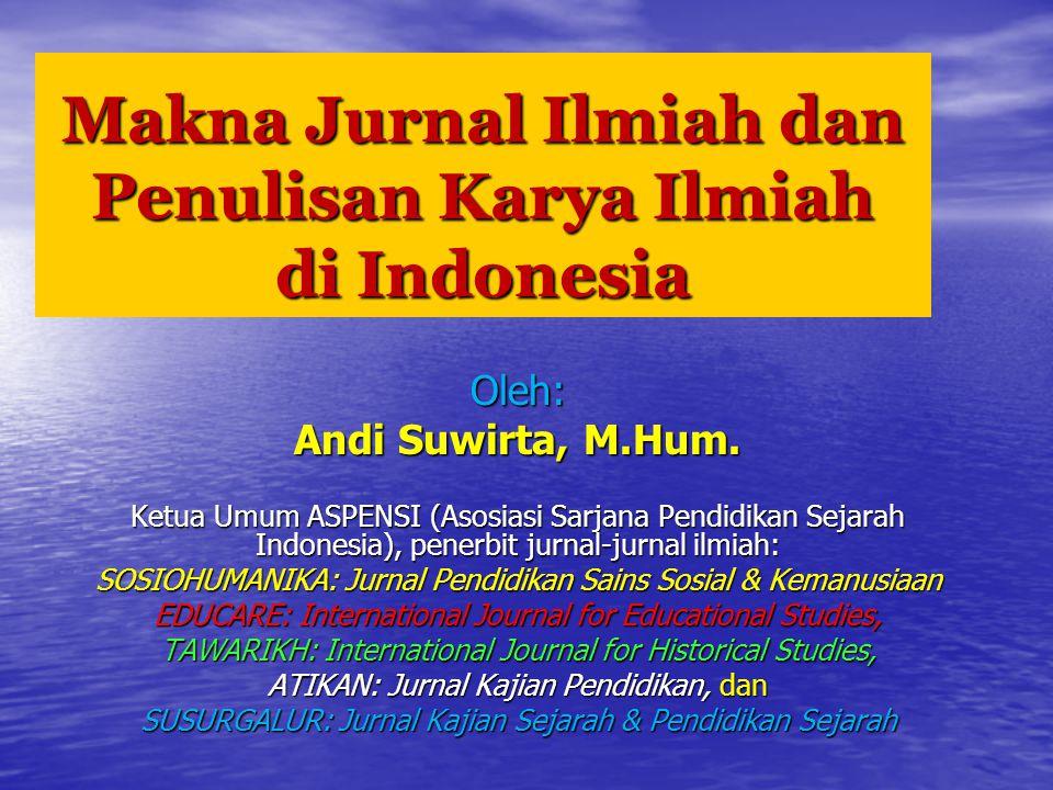 Makna Jurnal Ilmiah dan Penulisan Karya Ilmiah di Indonesia