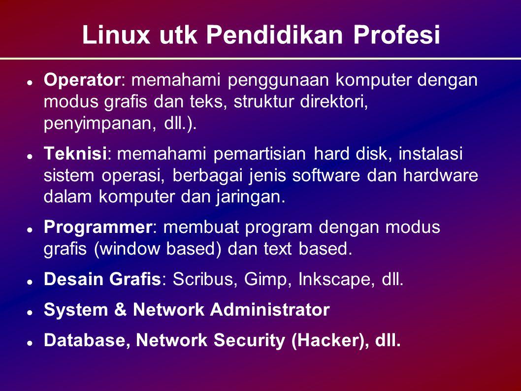 Linux utk Pendidikan Profesi