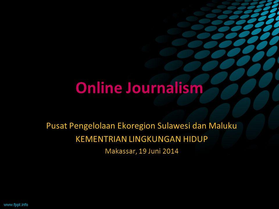 Online Journalism Pusat Pengelolaan Ekoregion Sulawesi dan Maluku