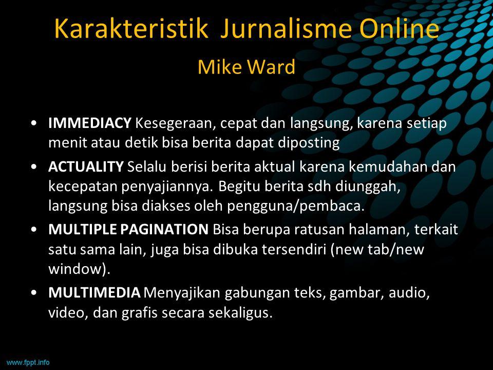 Karakteristik Jurnalisme Online Mike Ward