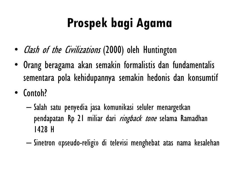 Prospek bagi Agama Clash of the Civilizations (2000) oleh Huntington