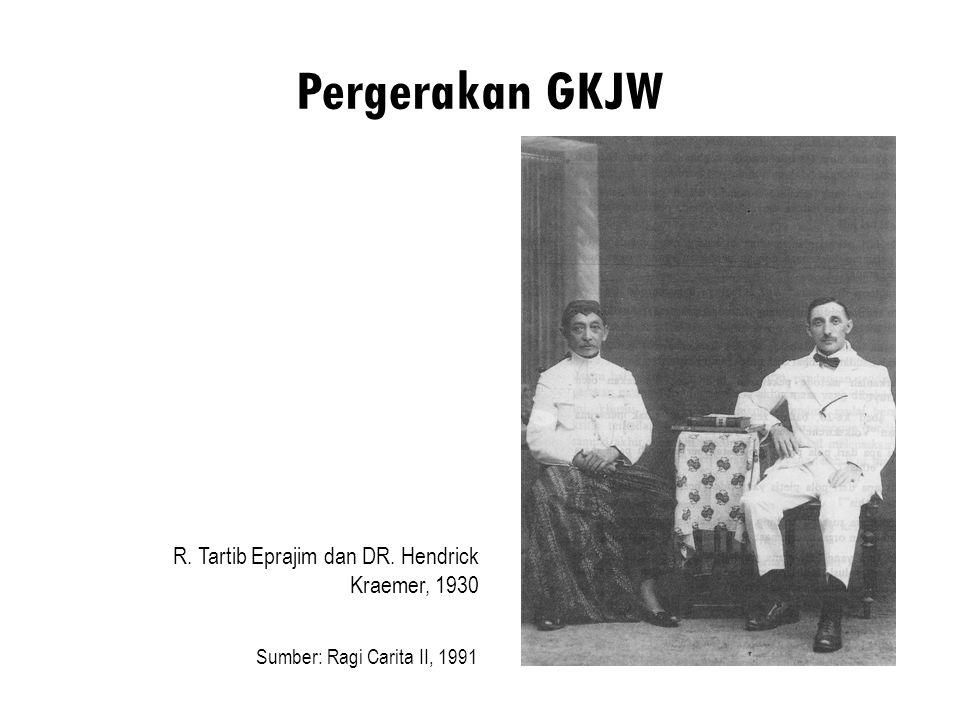Pergerakan GKJW R. Tartib Eprajim dan DR. Hendrick Kraemer, 1930