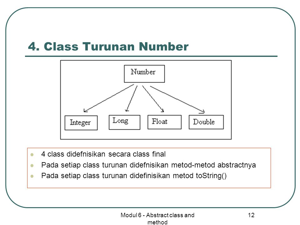 Modul 6 - Abstract class and method