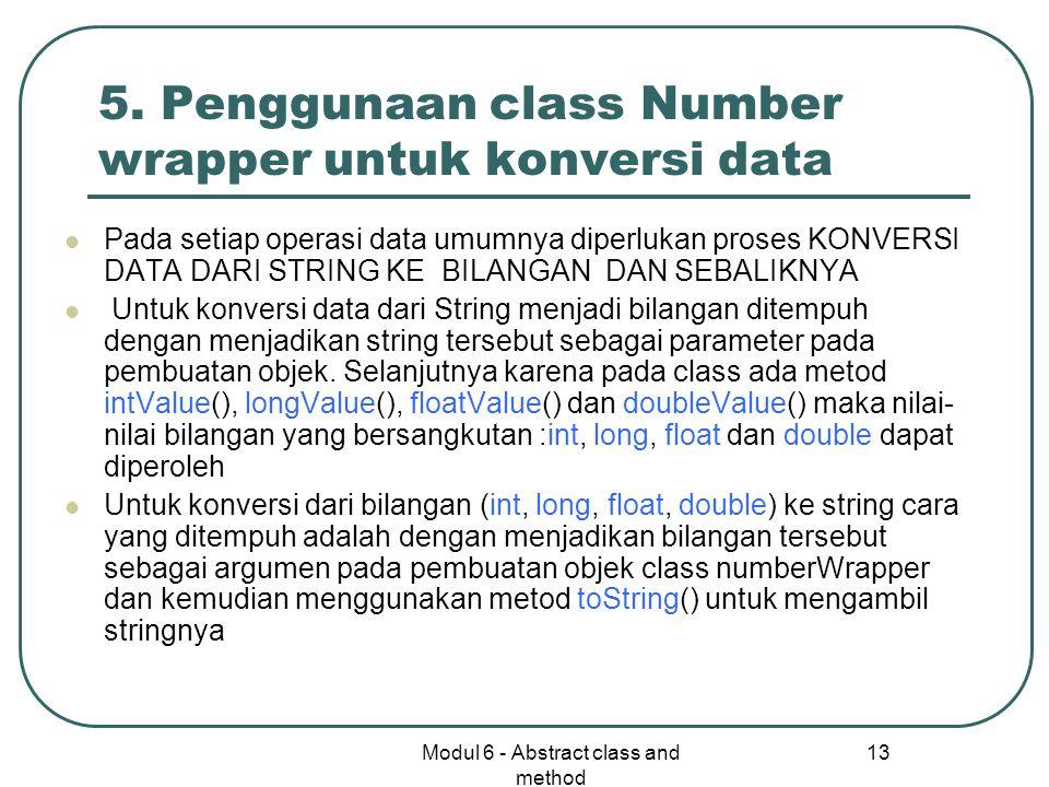 5. Penggunaan class Number wrapper untuk konversi data