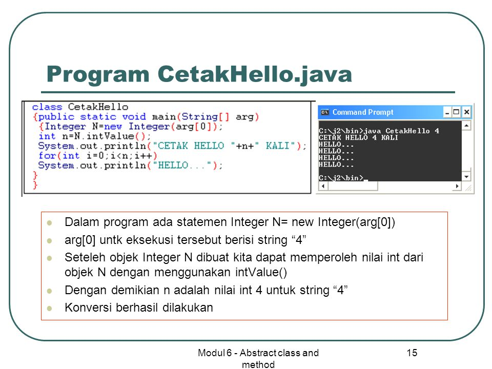 Program CetakHello.java
