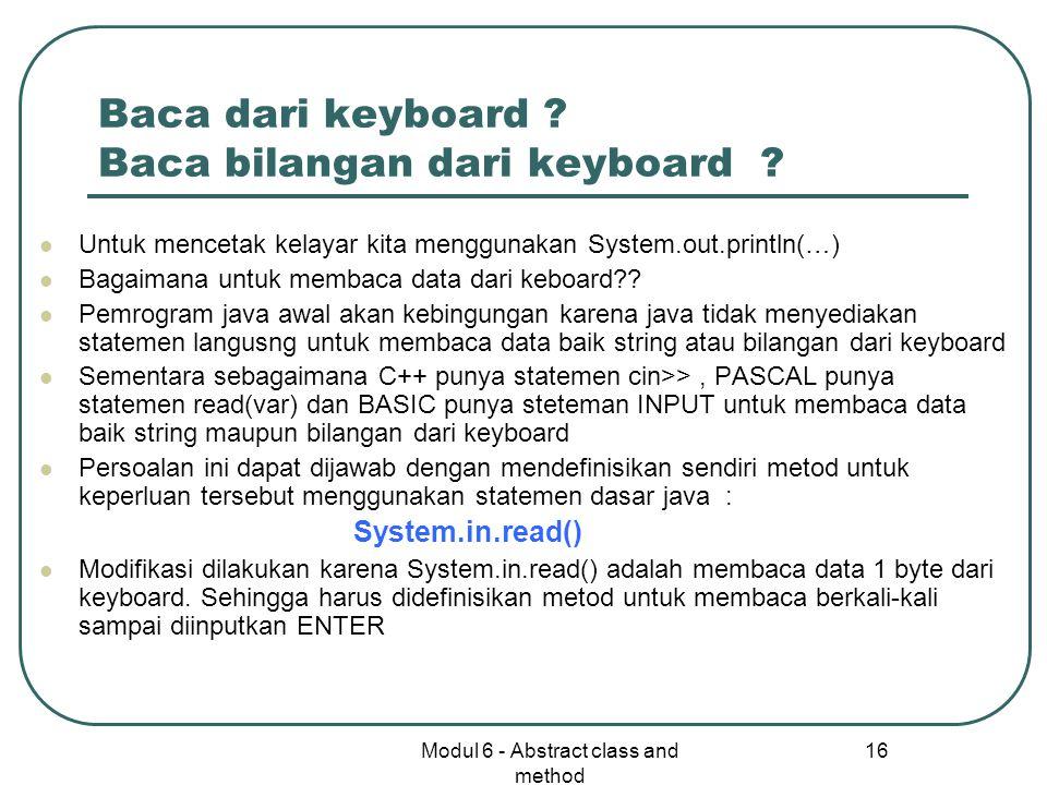 Baca dari keyboard Baca bilangan dari keyboard