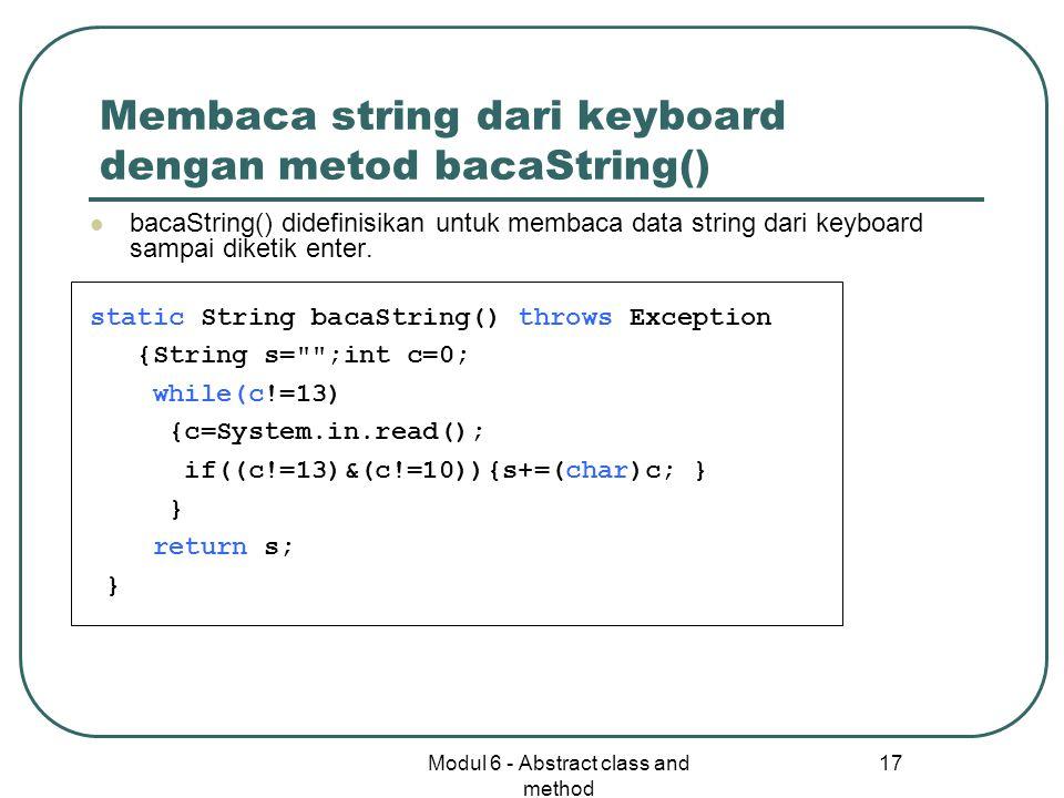 Membaca string dari keyboard dengan metod bacaString()