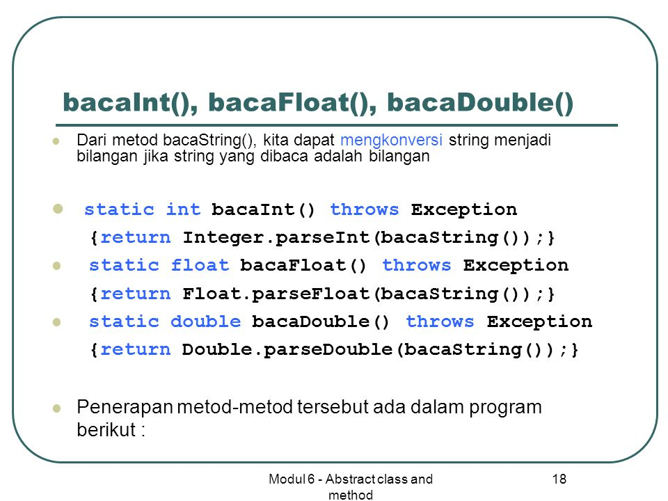 bacaInt(), bacaFloat(), bacaDouble()