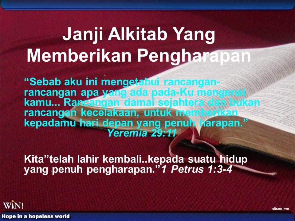 Janji Alkitab Yang Memberikan Pengharapan