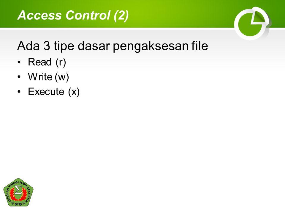 Ada 3 tipe dasar pengaksesan file