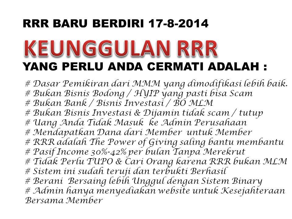KEUNGGULAN RRR RRR BARU BERDIRI 17-8-2014
