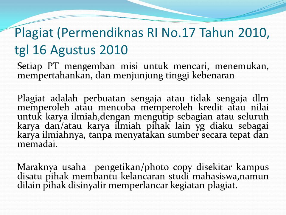 Plagiat (Permendiknas RI No.17 Tahun 2010, tgl 16 Agustus 2010