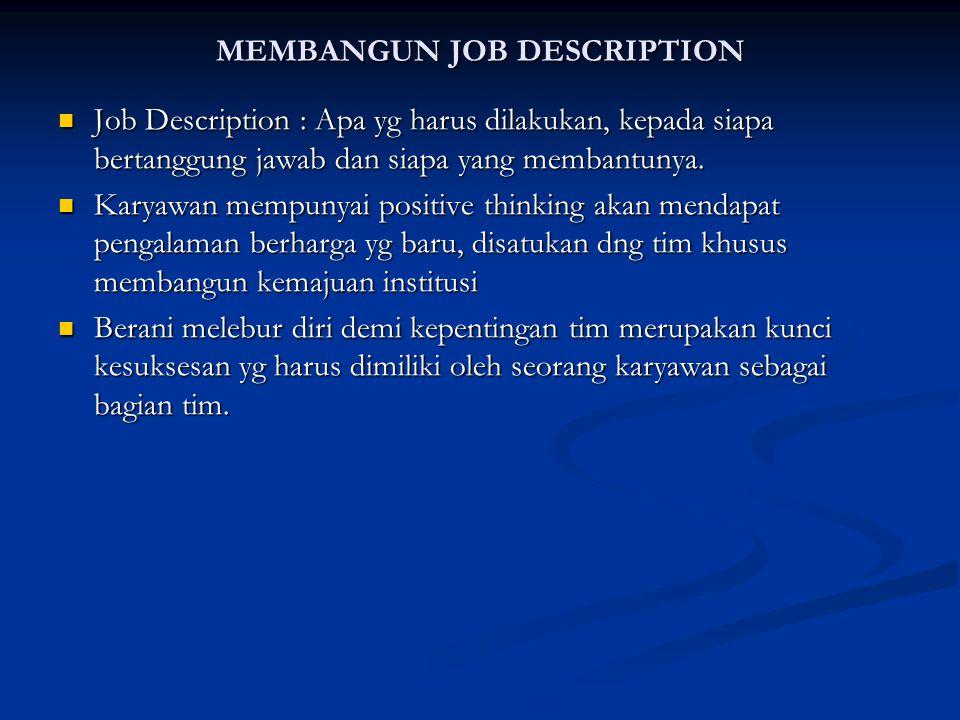 MEMBANGUN JOB DESCRIPTION
