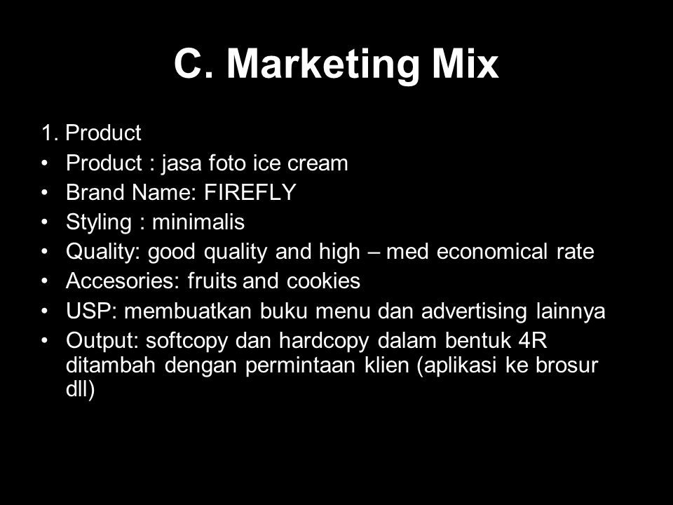 C. Marketing Mix 1. Product Product : jasa foto ice cream