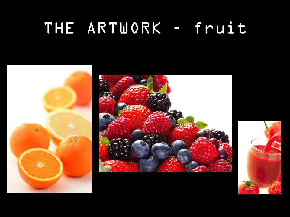THE ARTWORK – fruit