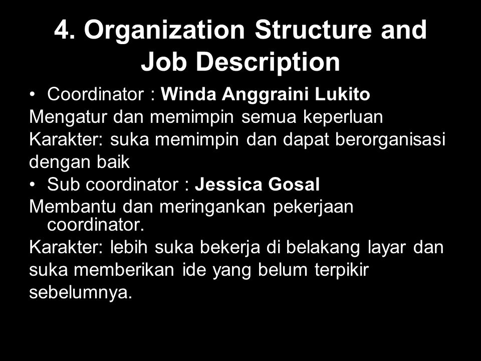 4. Organization Structure and Job Description