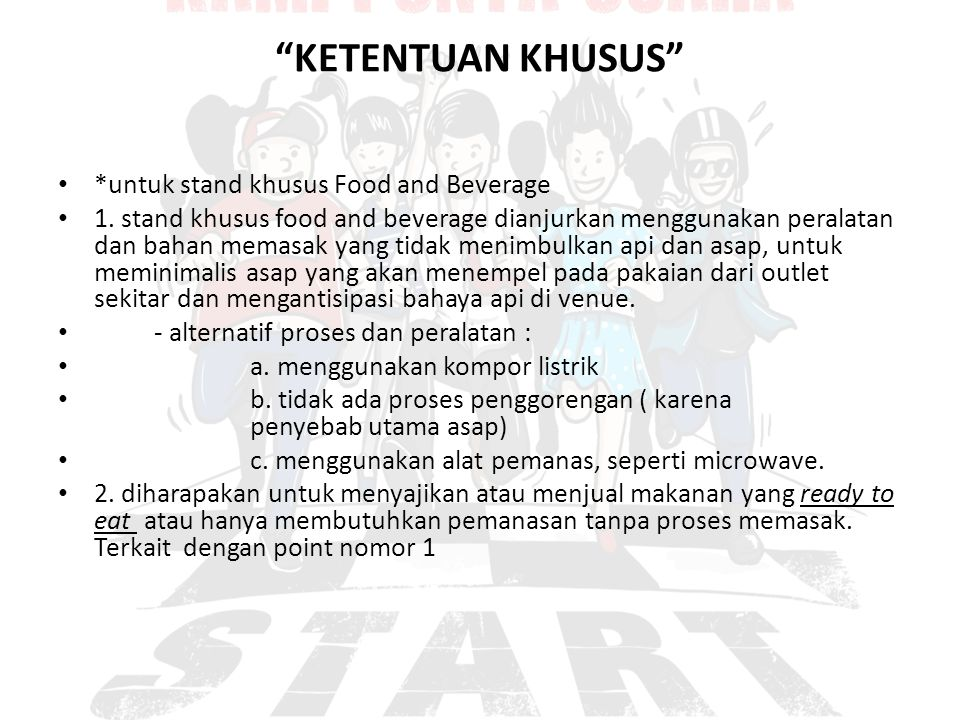 KETENTUAN KHUSUS *untuk stand khusus Food and Beverage